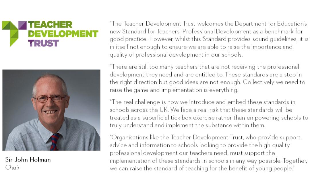 MEDIA STATEMENT: Standard for Teachers' Professional Development – Sir John Holman, Chair of the TDT