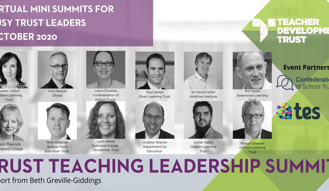Teaching Leadership Mini Summits Report, October 2020