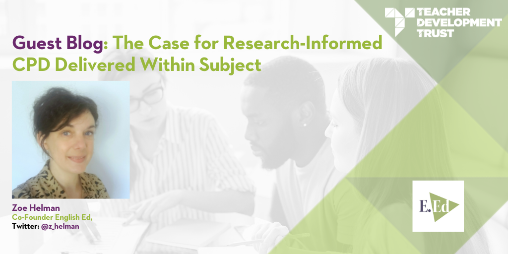 The Case for Research-Informed CPD Delivered Within Subject