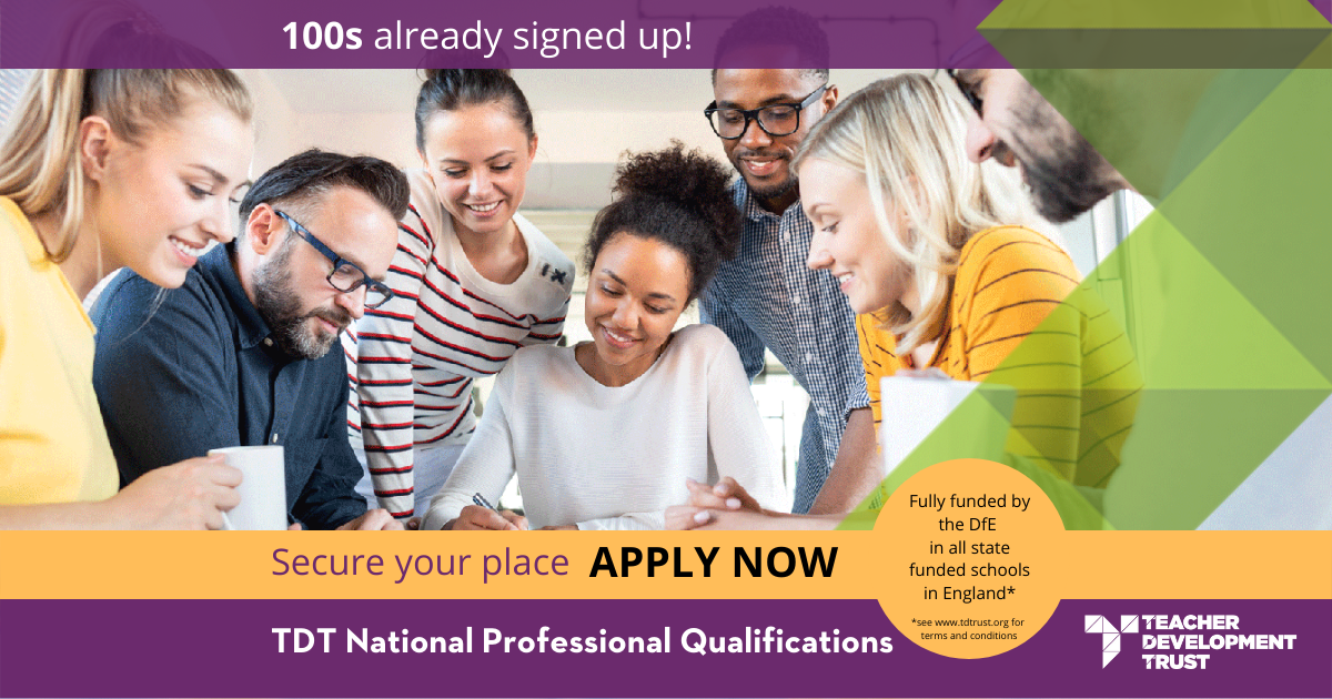 NPQ courses are now fully government funded for you and your staff